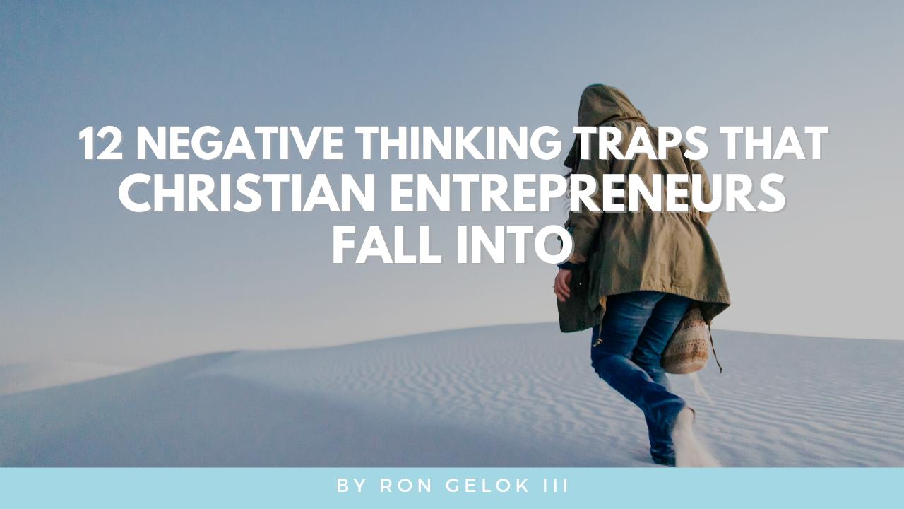 """negative thinking traps"""