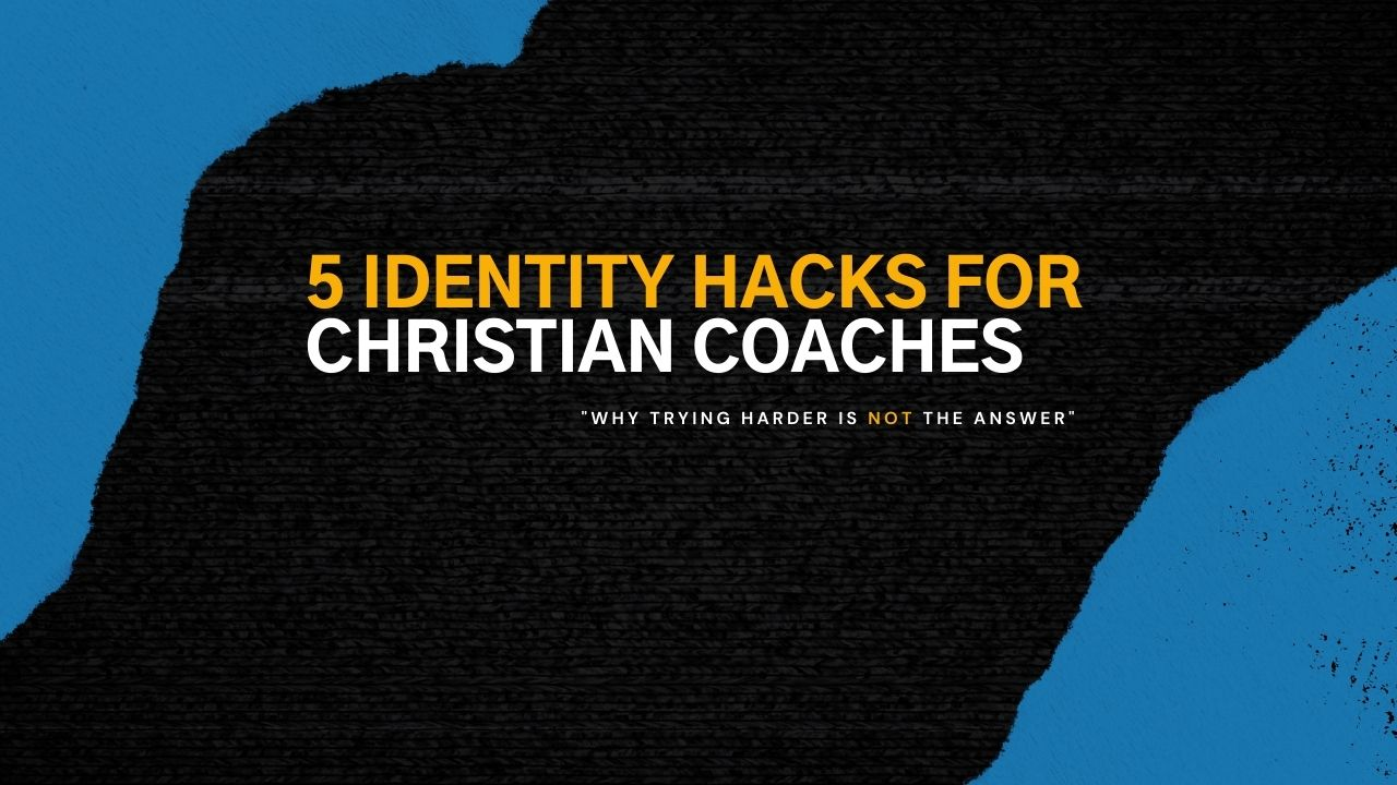 """""""identity for christian coaches"""""""